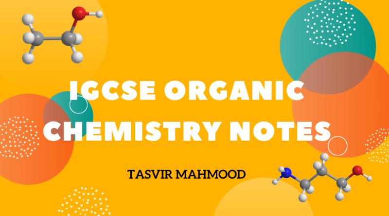 Igcse organic chemistry notes