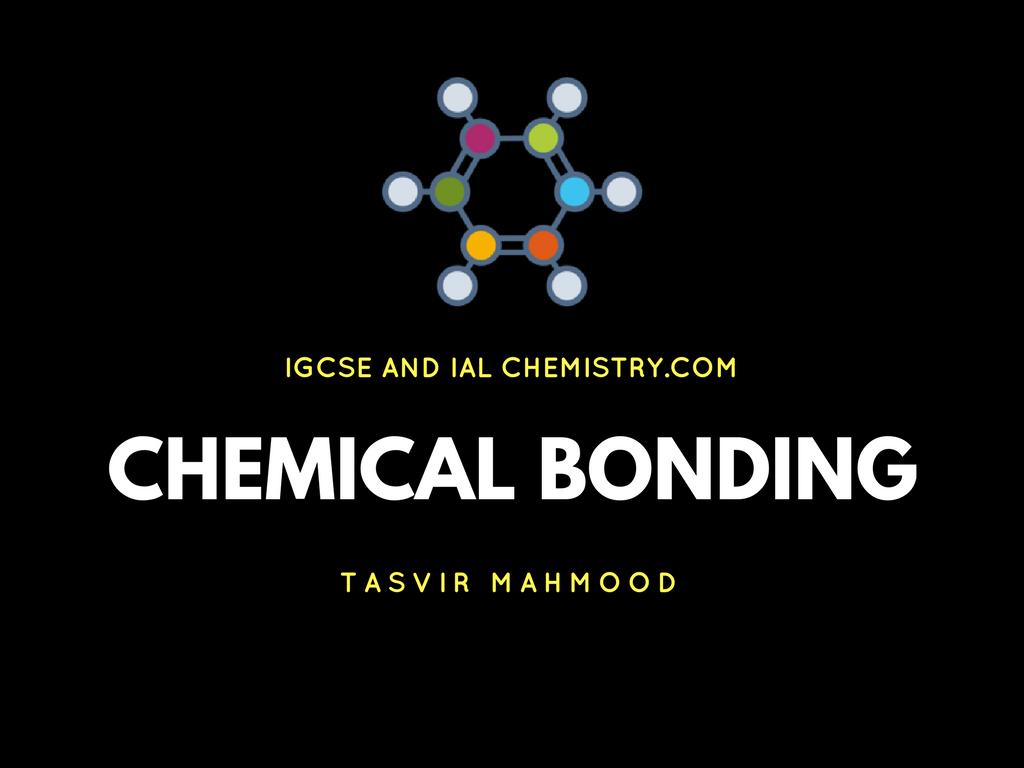 IGCSE Chemistry Chemical Bonding Notes
