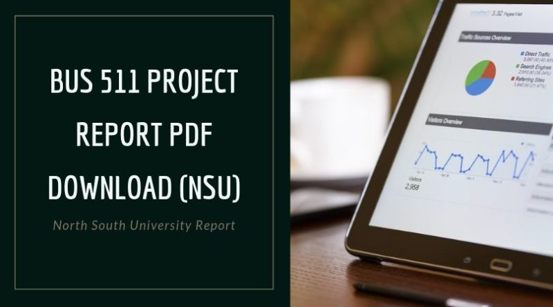 BUS 511 Project Report PDF Download (NSU)