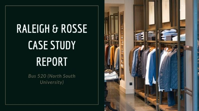 Raleigh & Rosse case study report